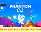 Super Phantom Cat za darmo na iOS i Google Play